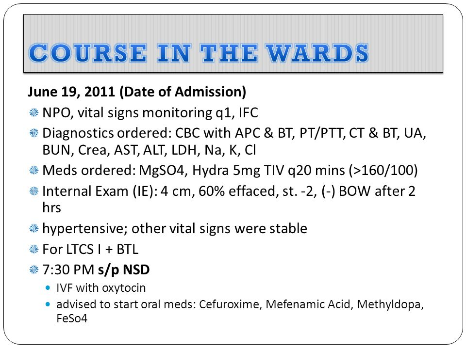 COURSE IN THE WARDS June 19, 2011 (Date of Admission)