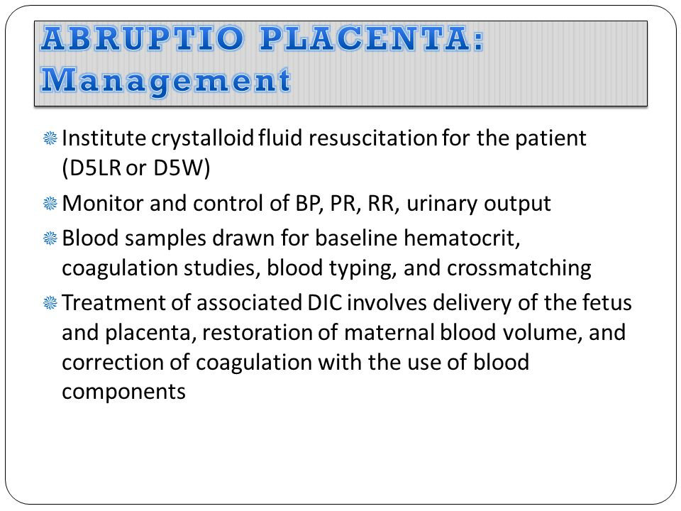 ABRUPTIO PLACENTA: Management