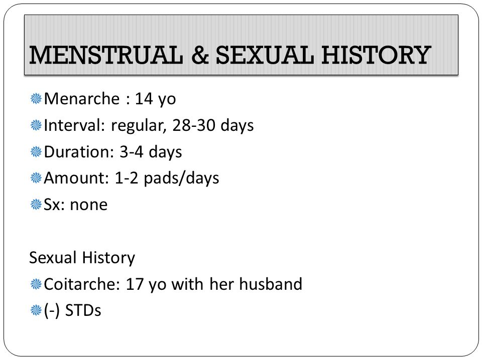 MENSTRUAL & SEXUAL HISTORY