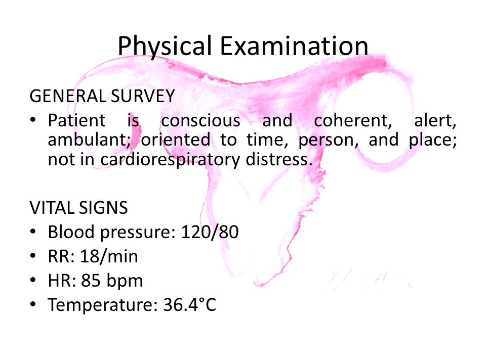 Physical Examination GENERAL SURVEY