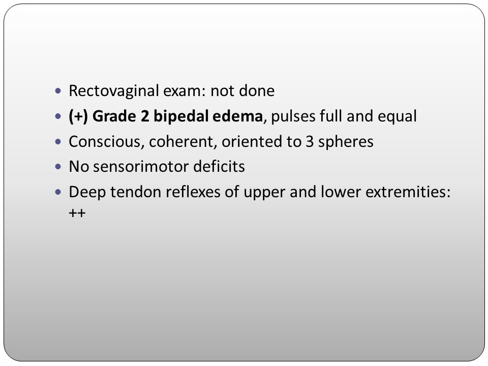 Rectovaginal exam: not done