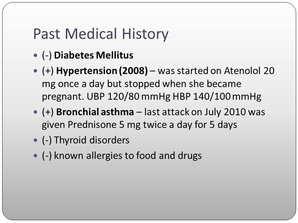 Past Medical History (-) Diabetes Mellitus