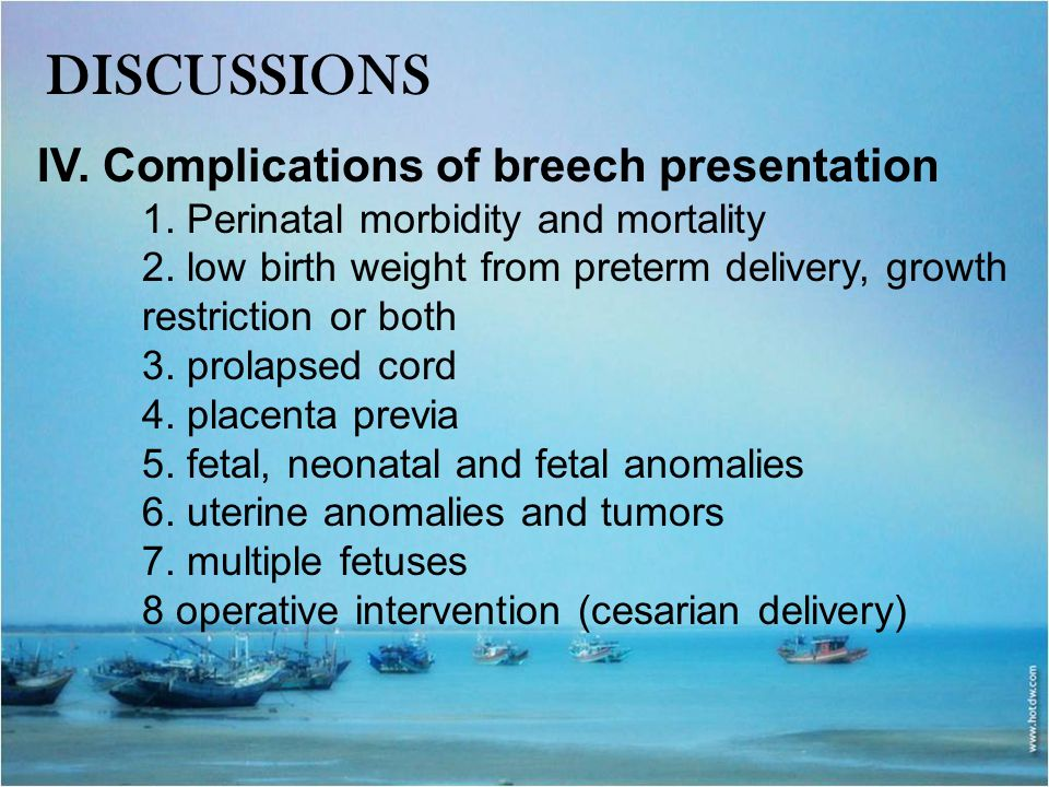 DISCUSSIONS IV. Complications of breech presentation