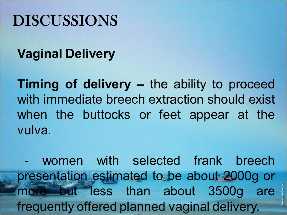 DISCUSSIONS Vaginal Delivery