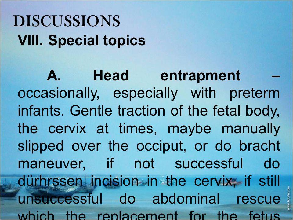 DISCUSSIONS VIII. Special topics