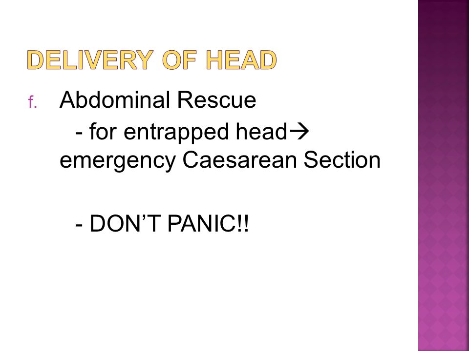 Delivery of head Abdominal Rescue