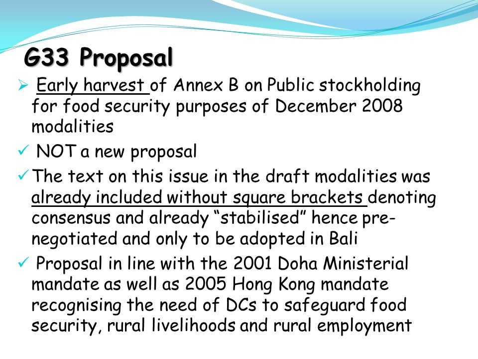 G33 Proposal Early harvest of Annex B on Public stockholding for food security purposes of December 2008 modalities.