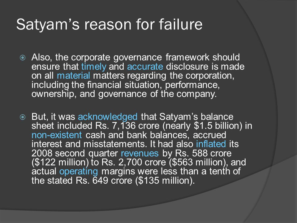 Satyam's reason for failure