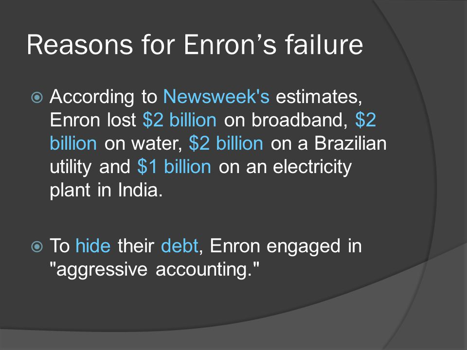 Reasons for Enron's failure