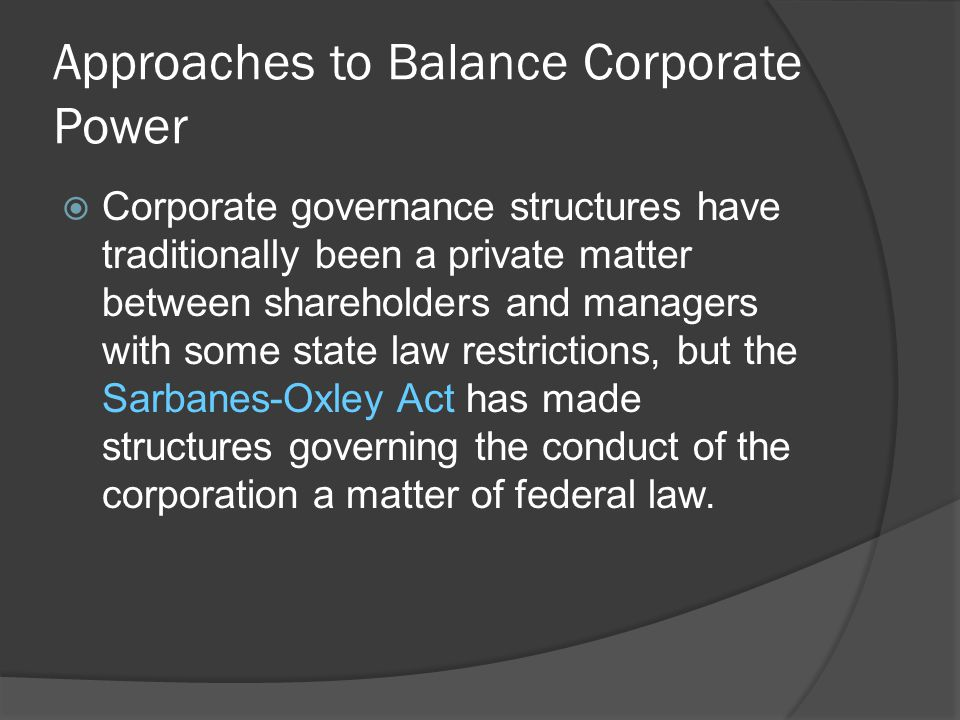 Approaches to Balance Corporate Power
