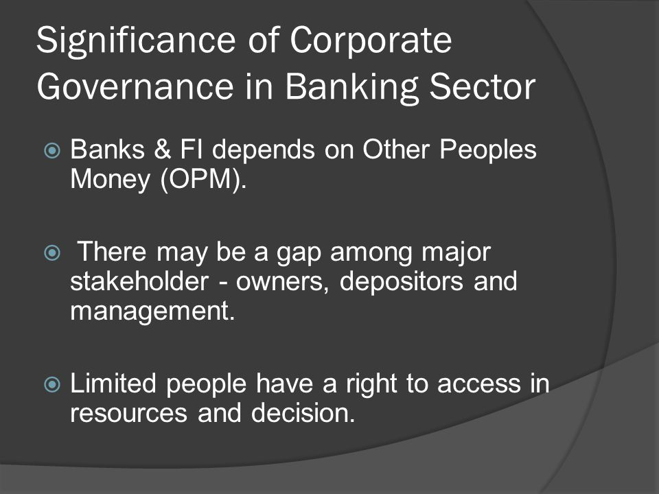 Significance of Corporate Governance in Banking Sector