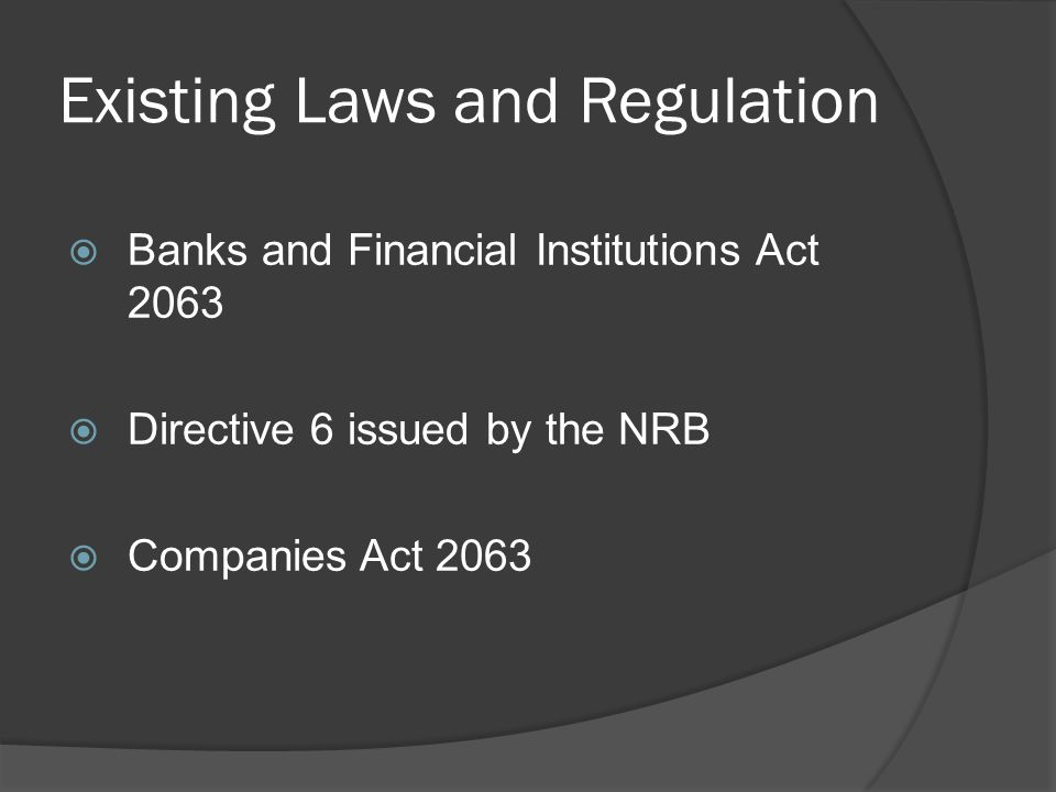 Existing Laws and Regulation
