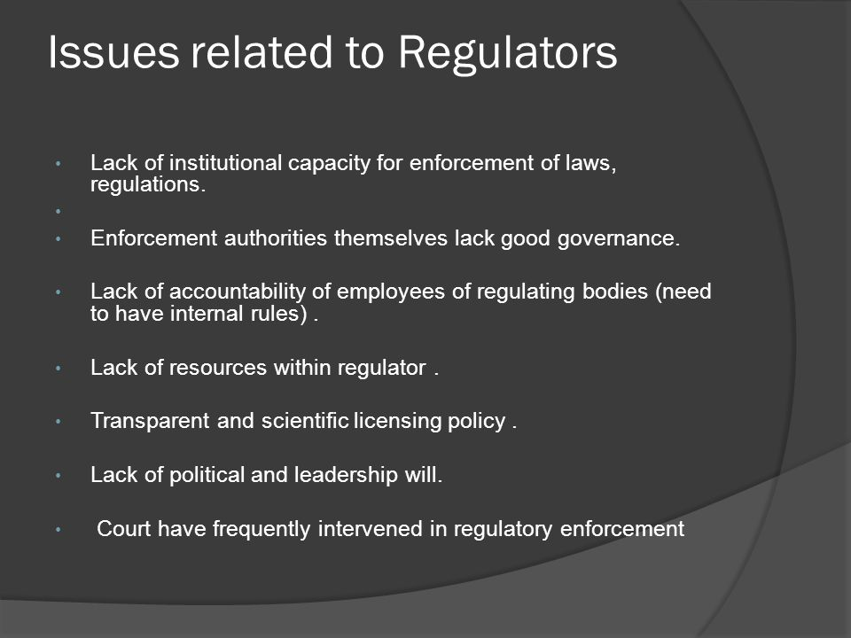 Issues related to Regulators