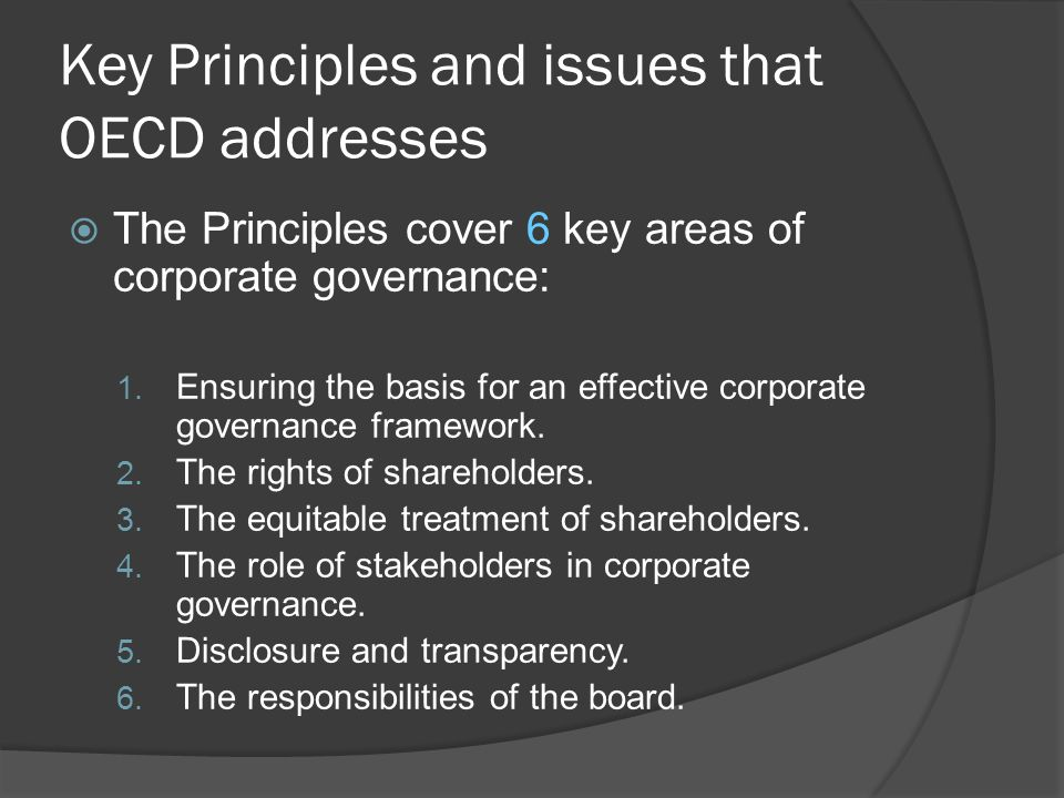 Key Principles and issues that OECD addresses