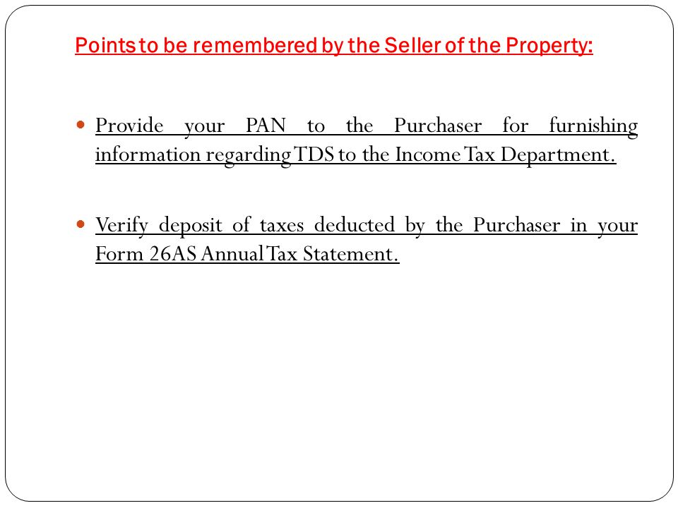 Points to be remembered by the Seller of the Property: