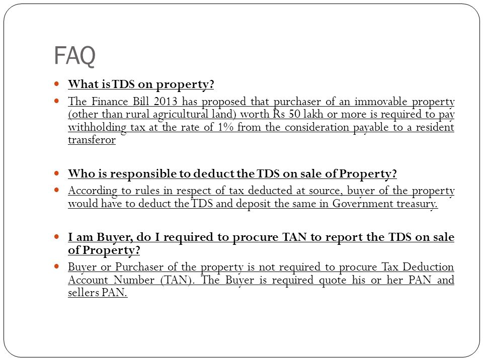 FAQ What is TDS on property
