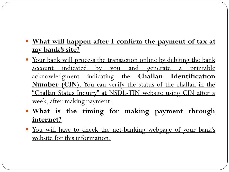 What will happen after I confirm the payment of tax at my bank's site