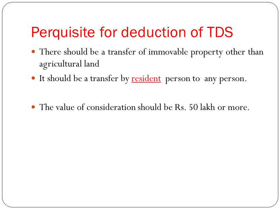 Perquisite for deduction of TDS