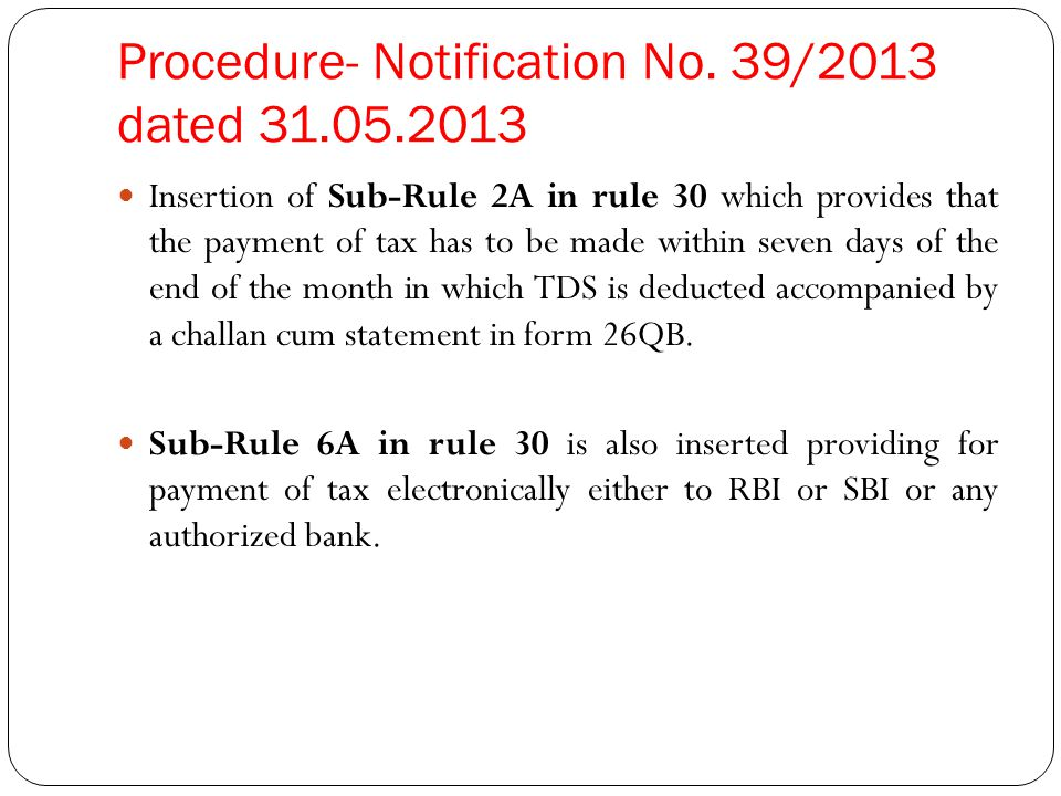 Procedure- Notification No. 39/2013 dated 31.05.2013