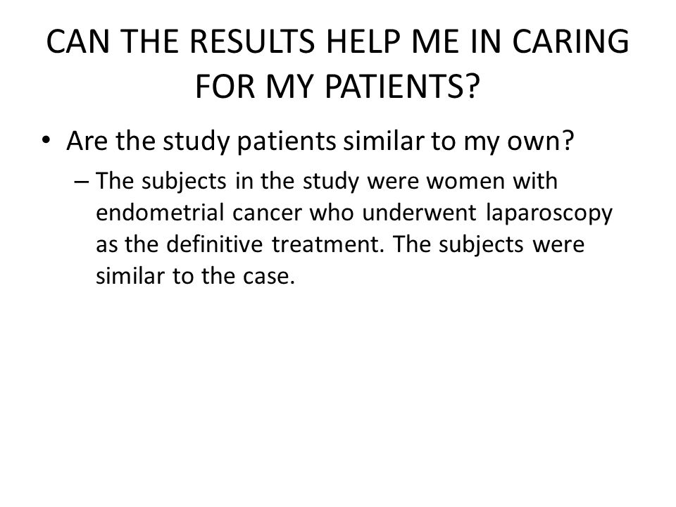 CAN THE RESULTS HELP ME IN CARING FOR MY PATIENTS