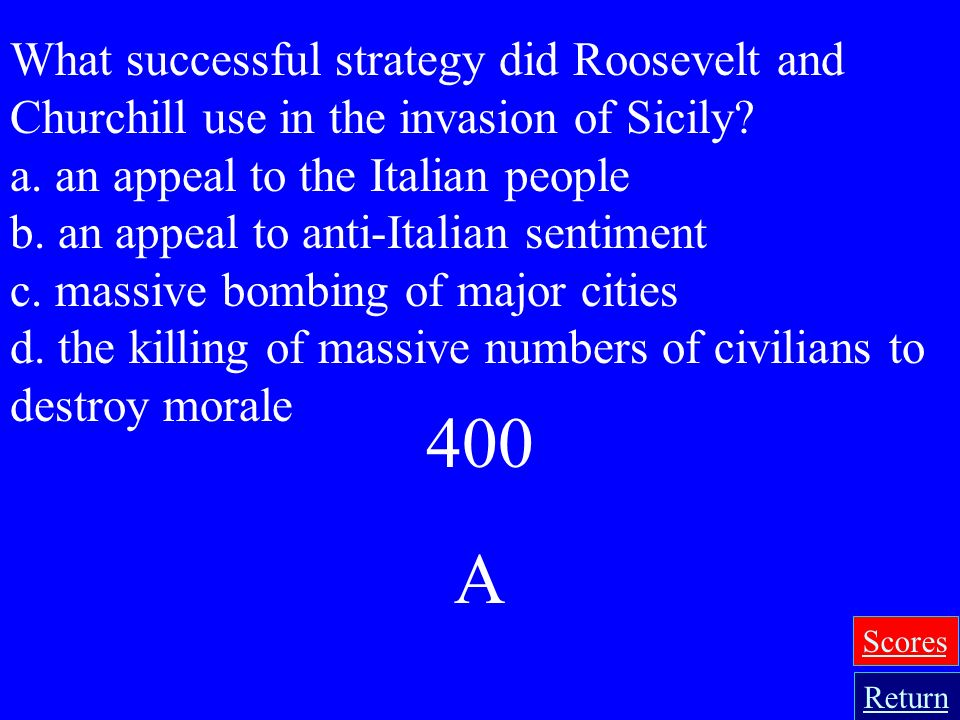 What successful strategy did Roosevelt and Churchill use in the invasion of Sicily
