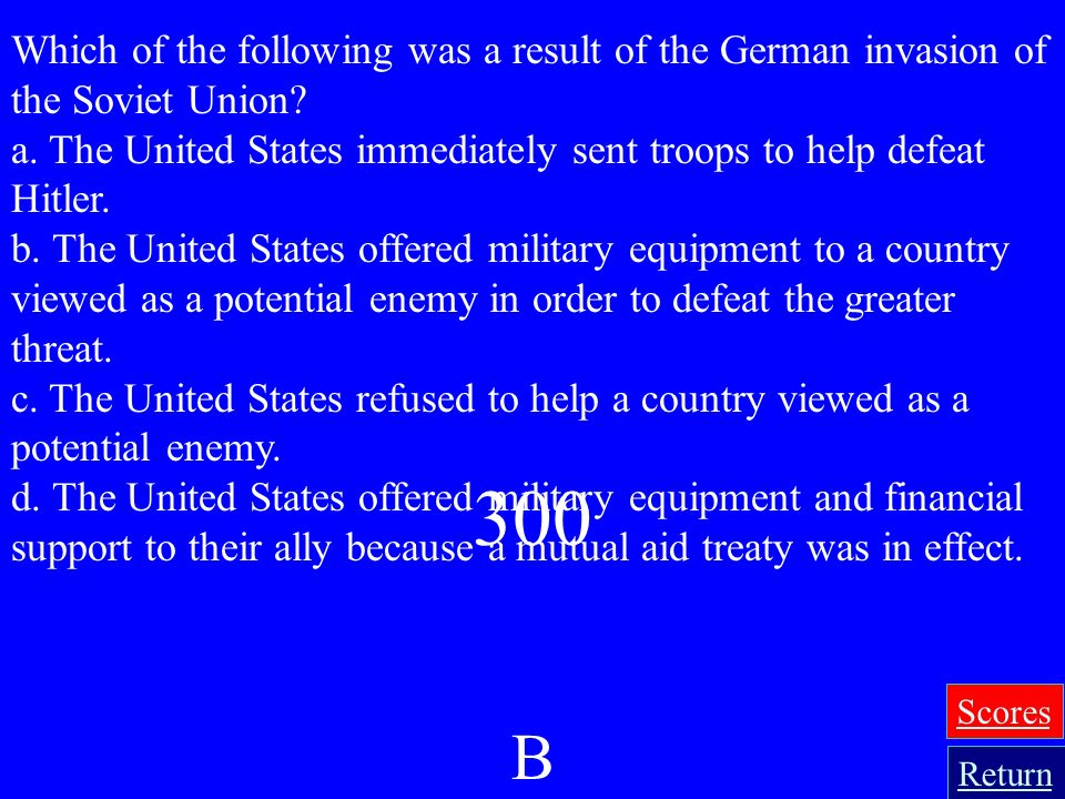 Which of the following was a result of the German invasion of the Soviet Union