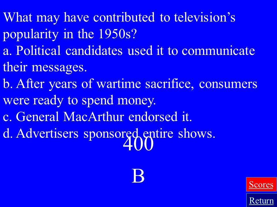 What may have contributed to television's popularity in the 1950s