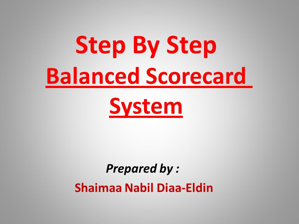 Step By Step Balanced Scorecard System