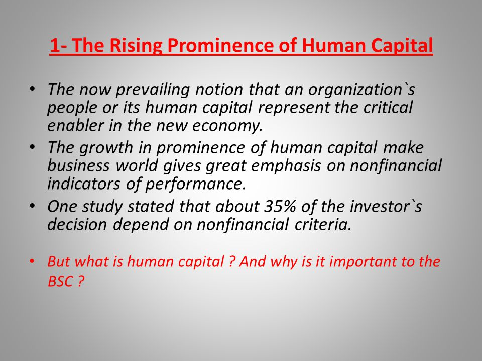 1- The Rising Prominence of Human Capital