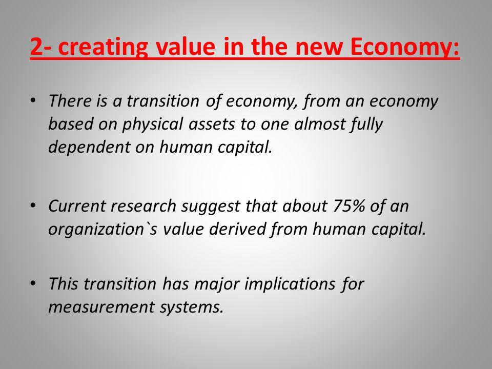 2- creating value in the new Economy: