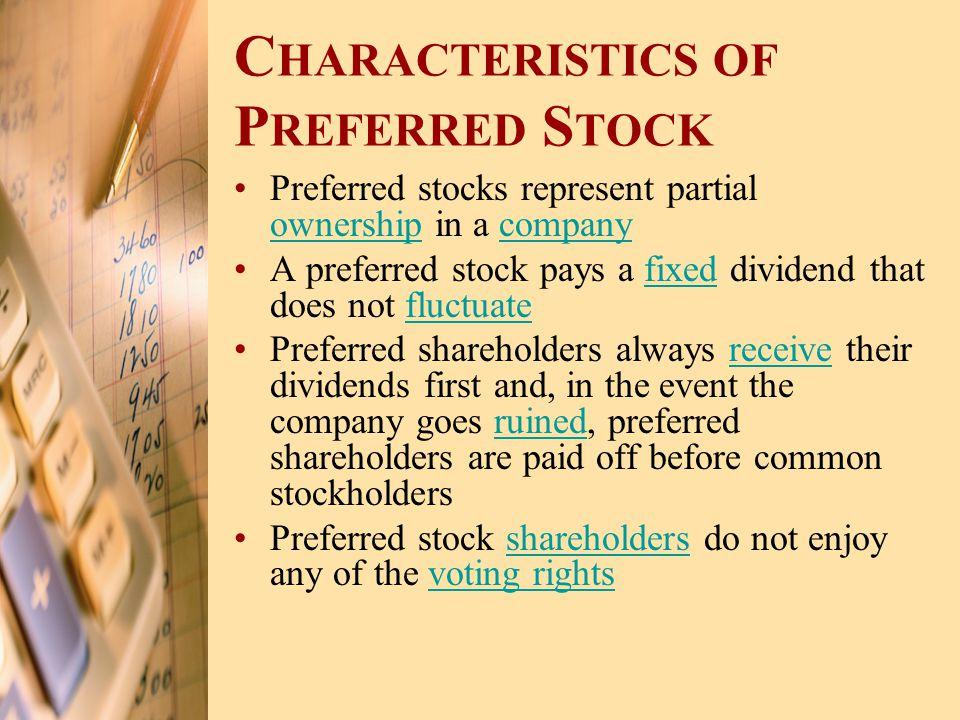 Characteristics of Preferred Stock