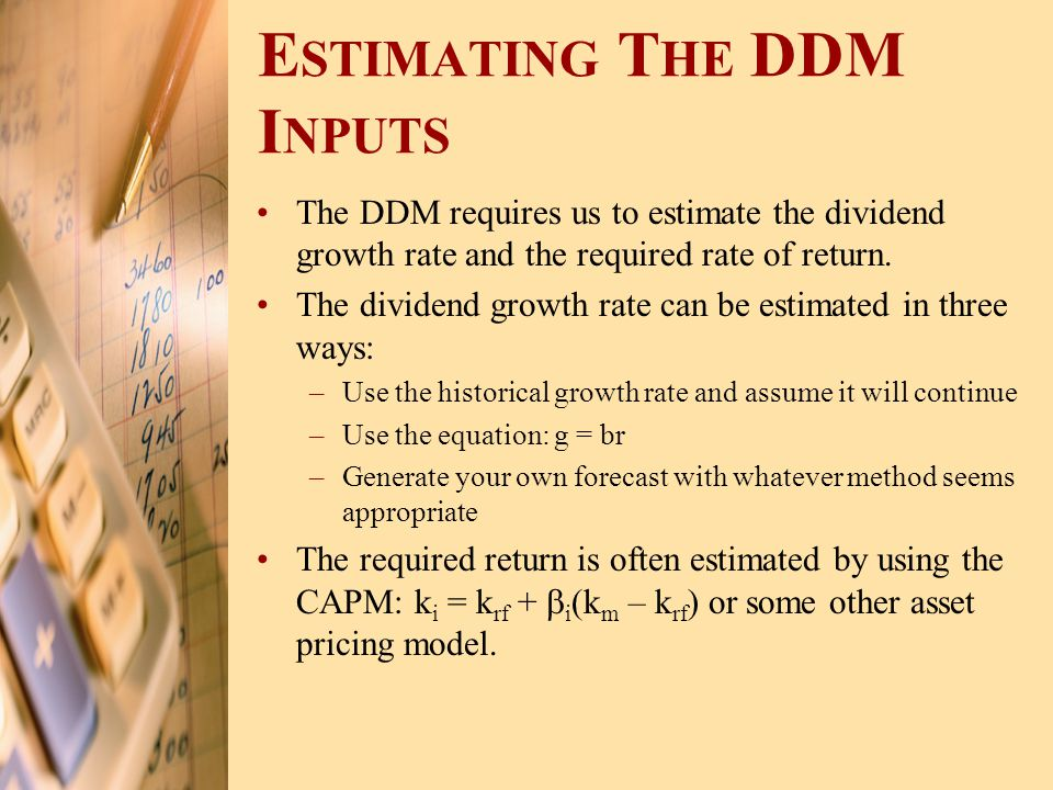 Estimating The DDM Inputs