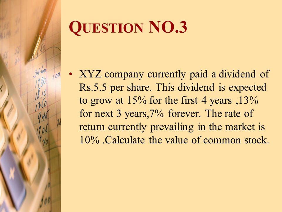 Question NO.3