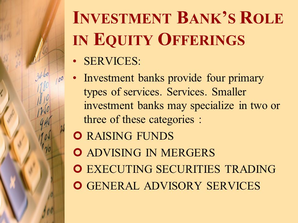 Investment Bank's Role in Equity Offerings