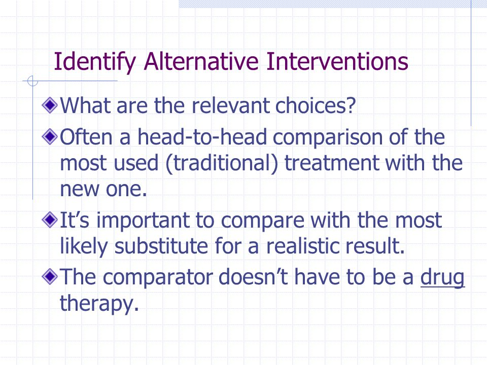 Identify Alternative Interventions