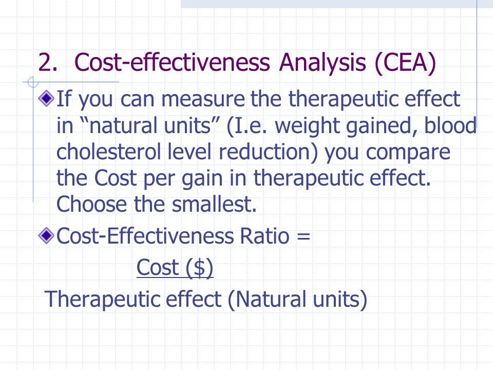 2. Cost-effectiveness Analysis (CEA)