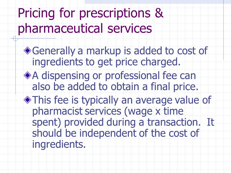 Pricing for prescriptions & pharmaceutical services