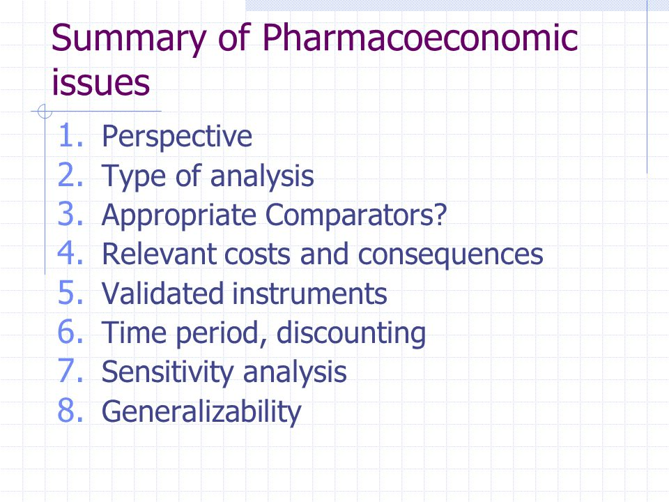 Summary of Pharmacoeconomic issues