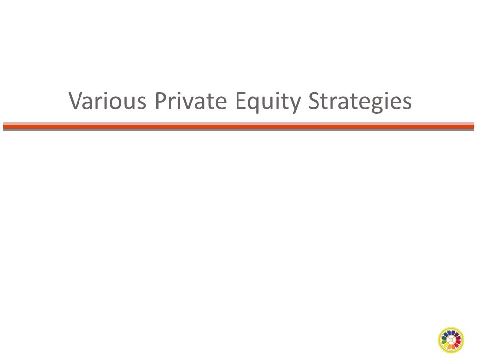 Various Private Equity Strategies