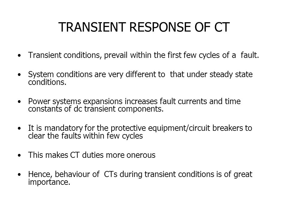 TRANSIENT RESPONSE OF CT