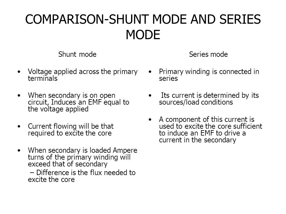 COMPARISON-SHUNT MODE AND SERIES MODE
