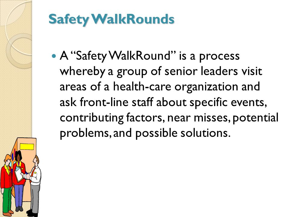 Safety WalkRounds