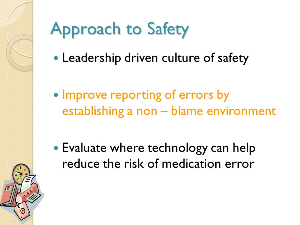 Approach to Safety Leadership driven culture of safety
