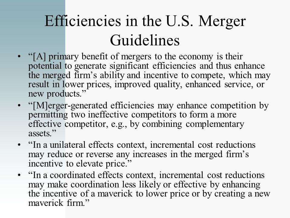 Efficiencies in the U.S. Merger Guidelines