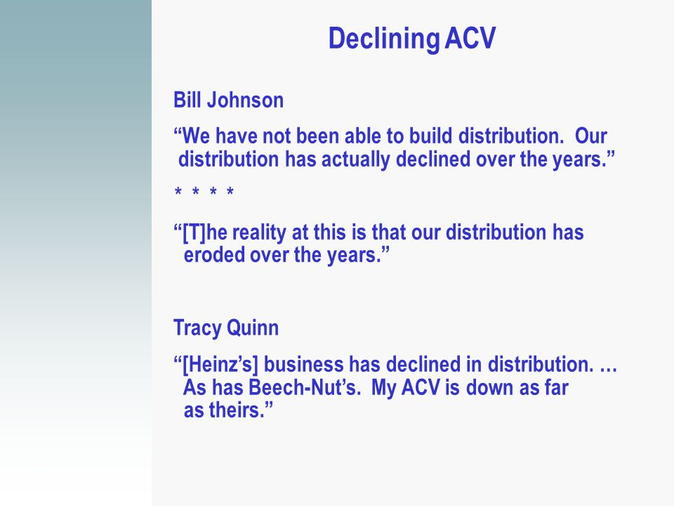 Declining ACV Bill Johnson
