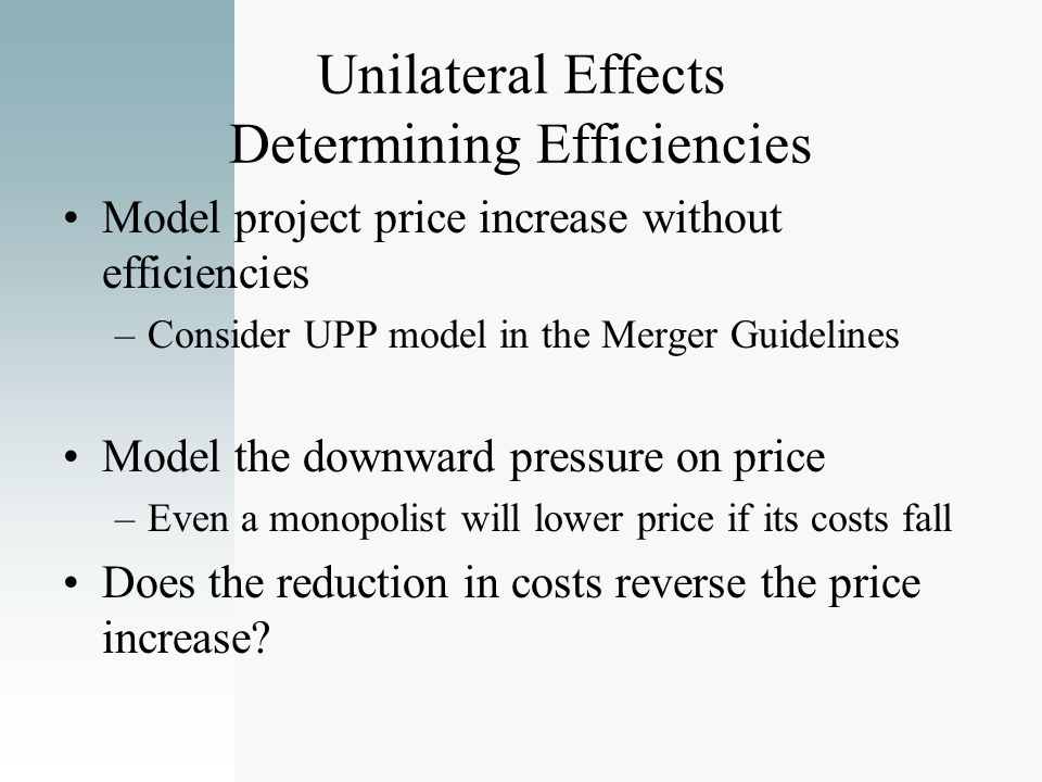 Unilateral Effects Determining Efficiencies