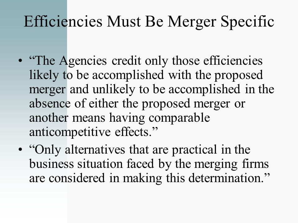 Efficiencies Must Be Merger Specific