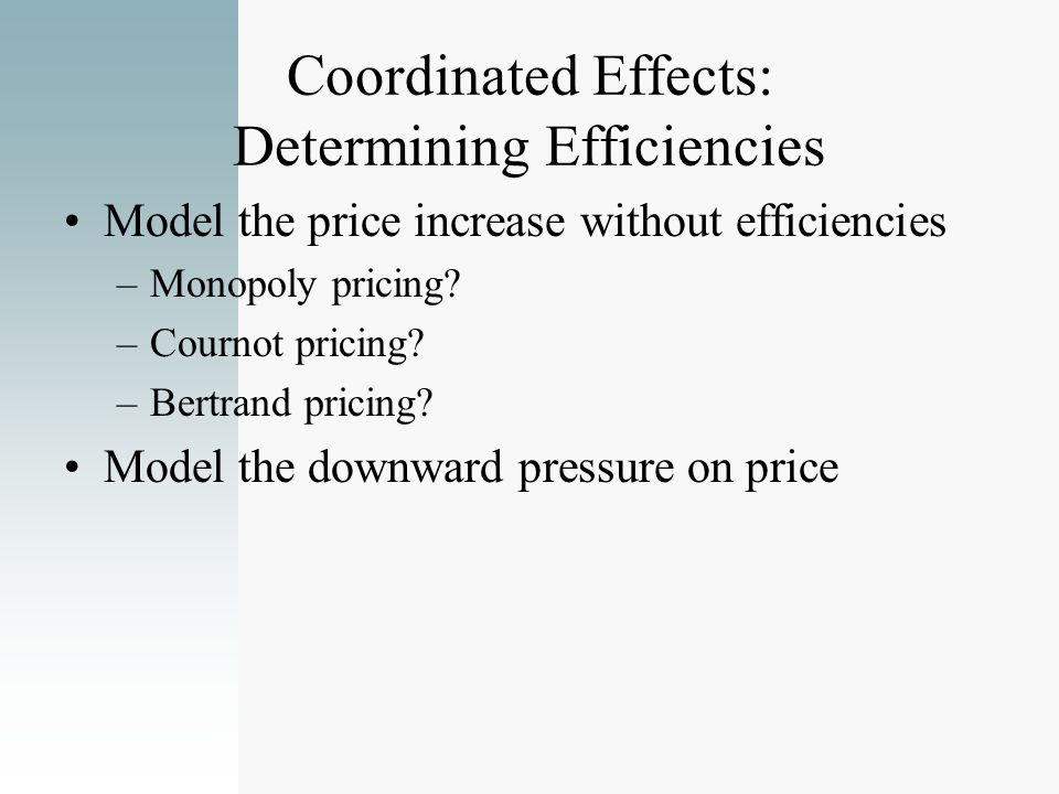 Coordinated Effects: Determining Efficiencies