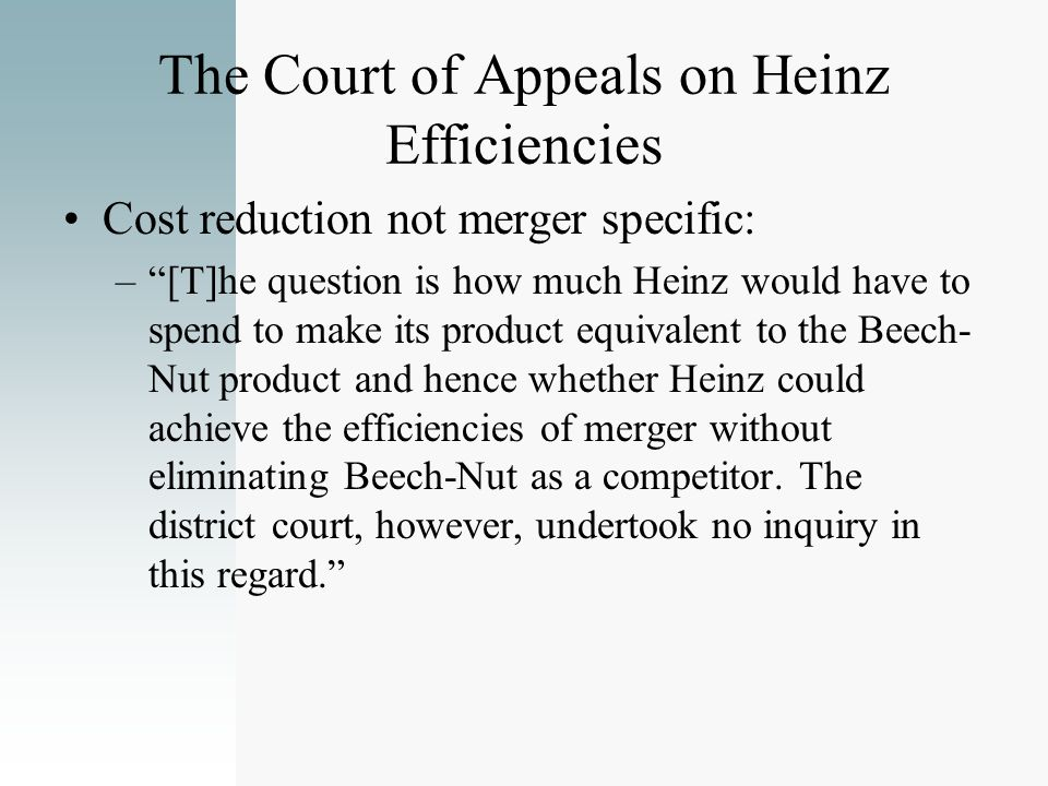The Court of Appeals on Heinz Efficiencies