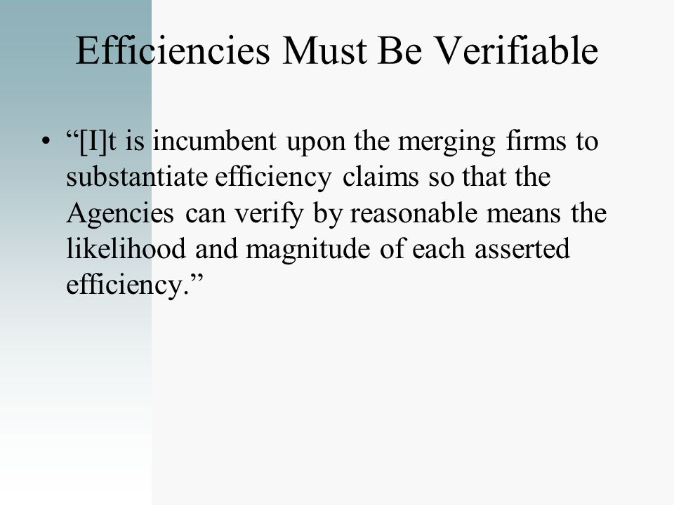 Efficiencies Must Be Verifiable